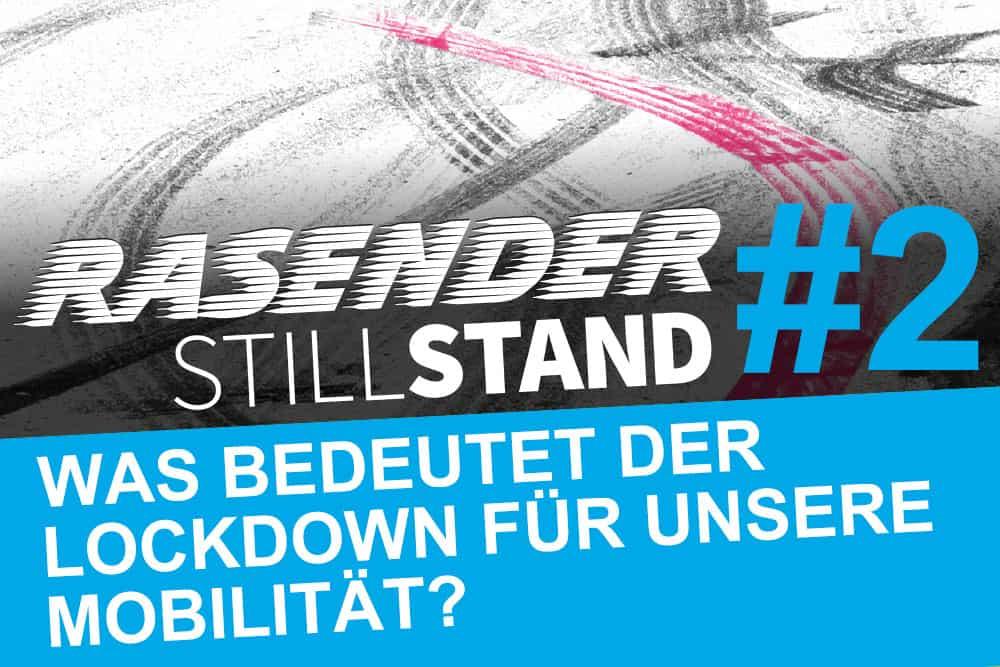 Rasender Stillstand #2