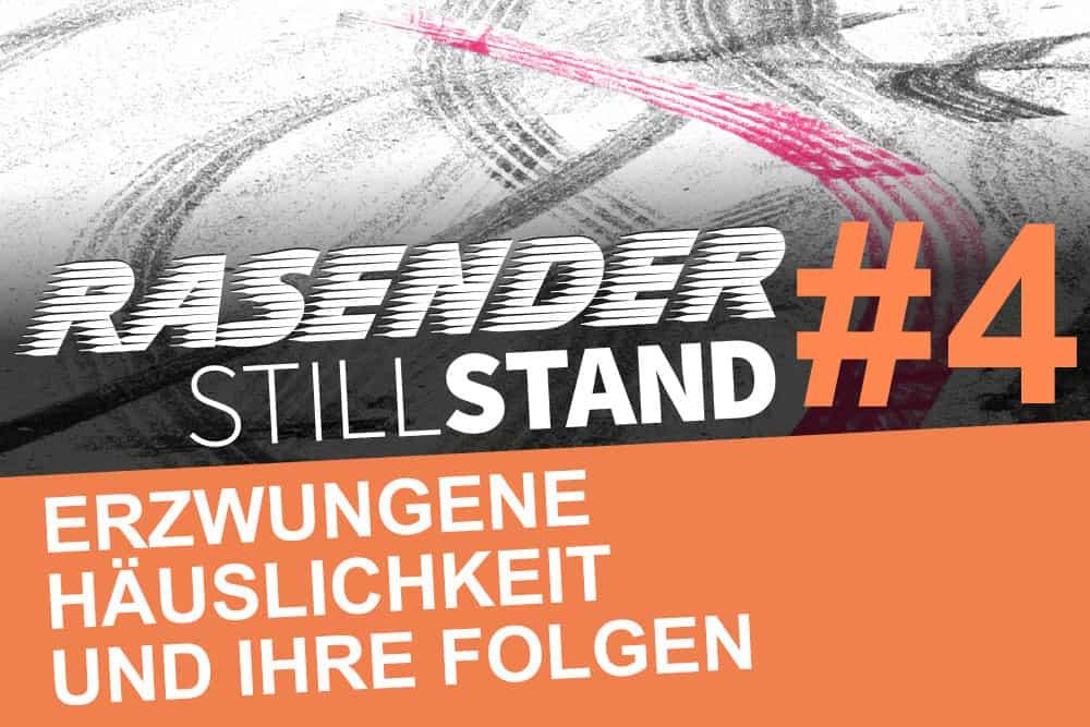 Rasender Stillstand #4