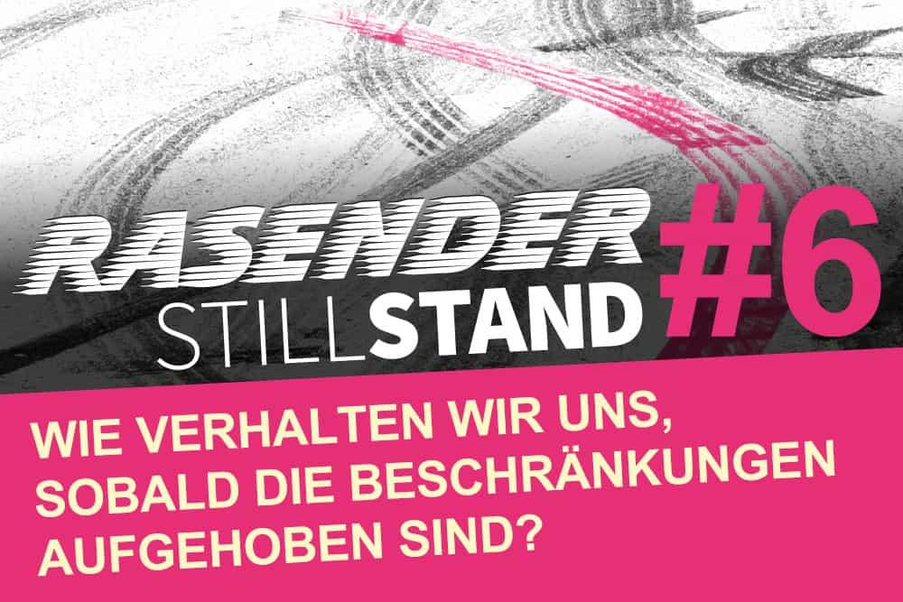 Rasender Stillstand #6